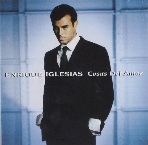 Enrique Iglesias - Cosas Del Amor - Zortam Music