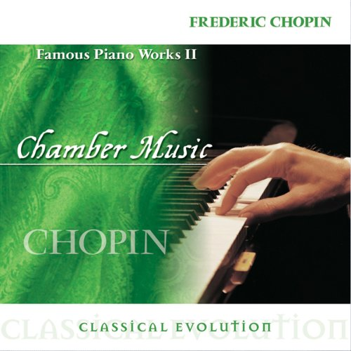 Chopin - Classical Evolution: Famous Piano Works II - Zortam Music