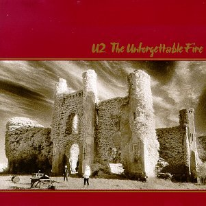U2 - The Unforgettable Fire - Zortam Music