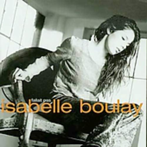 Isabelle Boulay - Fallait Pas - Zortam Music