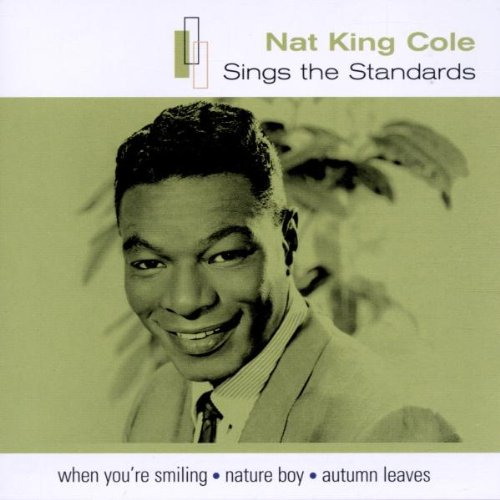 Nat King Cole - Standards - Zortam Music