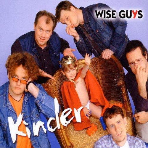 Wise Guys - Kinder (Single) - Zortam Music
