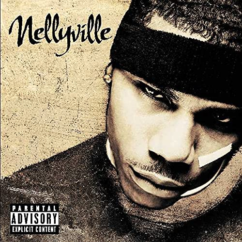 Nelly - Nellyville (New Single) - Zortam Music