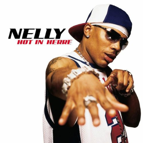Nelly - Hot in Herre - Zortam Music