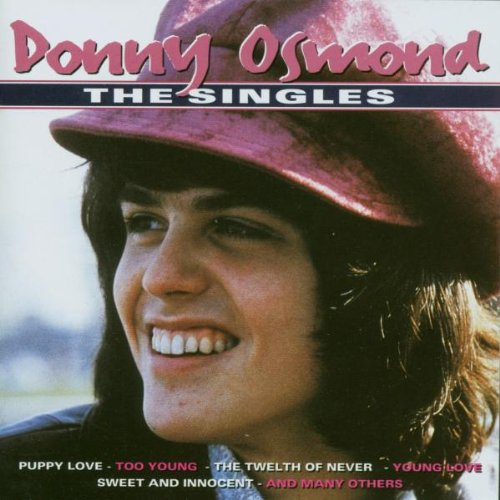 Donny Osmond - The All-Time Greatest Hits Of The Osmond Family [disc 2] - Zortam Music