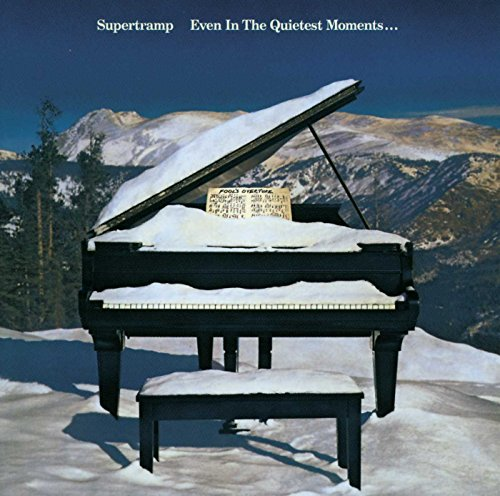 Supertramp - Even in the Quietest Moments... - Zortam Music