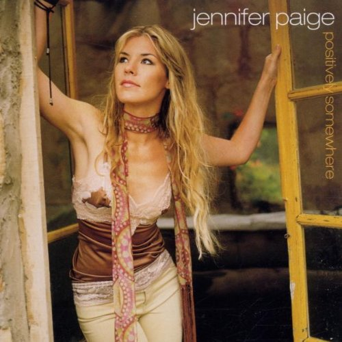 Jennifer Paige - Positively Somewhere Ltd. - Zortam Music