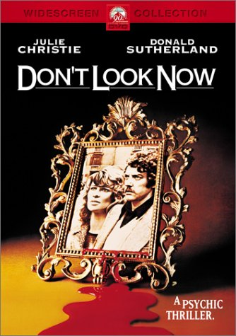 Don't Look Now / � ������ �� ������ (1973)