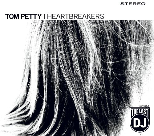Tom Petty and the Heartbreakers - The Last Dj - Zortam Music