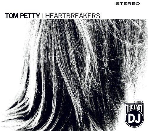 Tom Petty and the Heartbreakers - The Last Dj - Zortam Music
