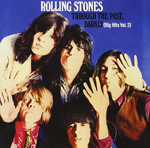 The Rolling Stones - Through The Past Darkly - Zortam Music