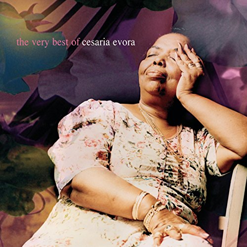 Cesaria Evora - The Very Best of Cesaria Evora - Zortam Music