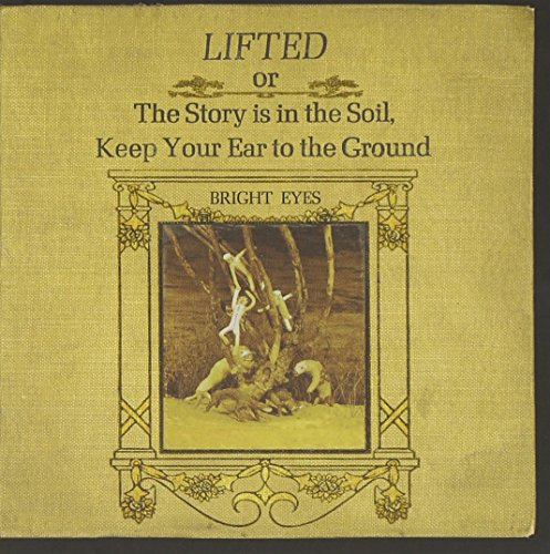 Bright Eyes - Lifted of The Story is in the - Zortam Music
