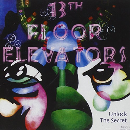 13th Floor Elevators - unlock the secret - Zortam Music