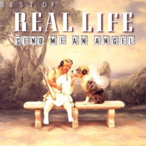 Real Life - Send Me an Angel Lyrics - Zortam Music