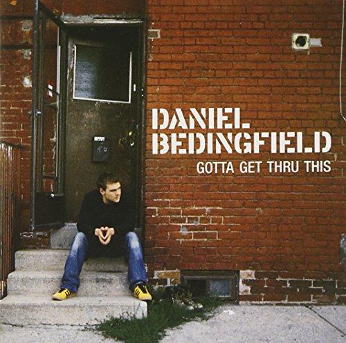 Daniel Bedingfield - Gotta Get Thru This (Retail) - Zortam Music