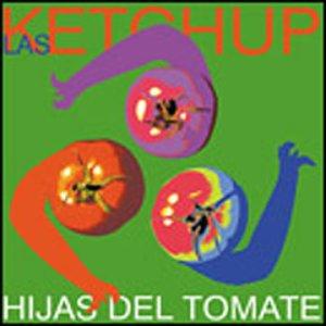 Las Ketchup - Hijas Del Tomate - Zortam Music