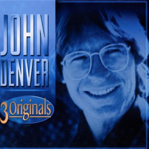 John Denver - 3 Originals - Zortam Music
