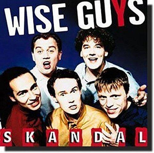 Wise Guys - Skandal - Zortam Music