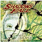 Shadows FallThe Art of Balance