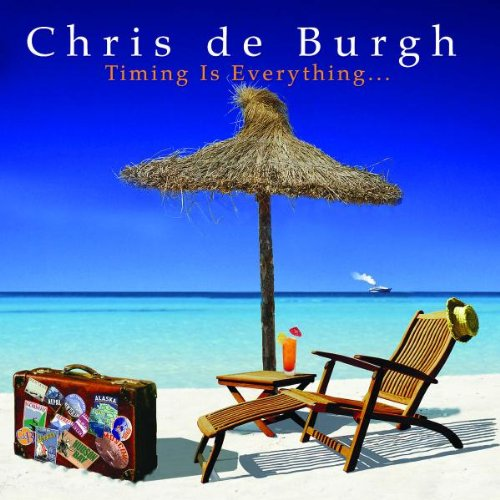 Chris De Burgh - Timing is Everything - Zortam Music