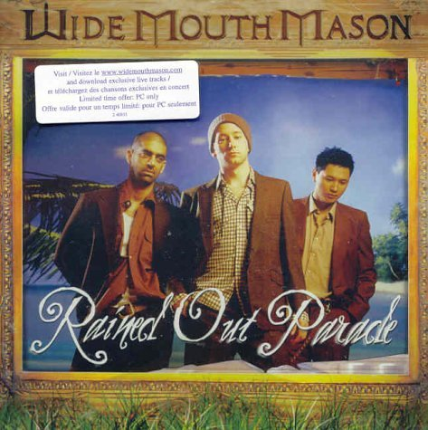 Wide Mouth Mason - Rained Out Parade - Zortam Music