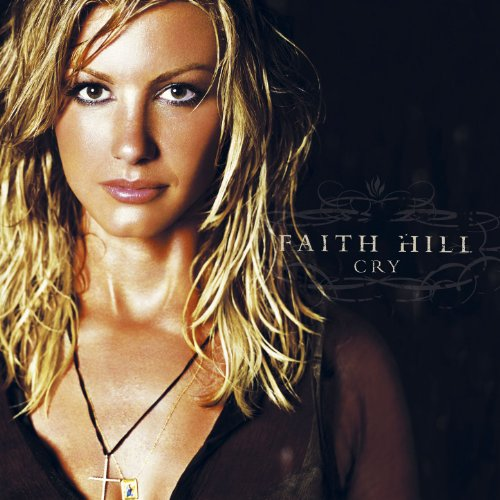 Faith Hill - Stronger Lyrics - Zortam Music