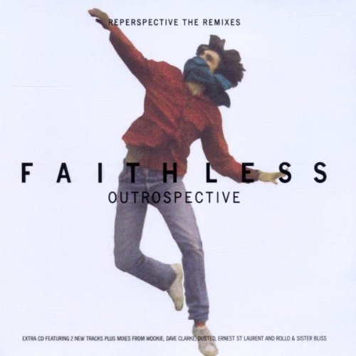 Faithless - Outrospective Reperspective: the Remixes - Zortam Music