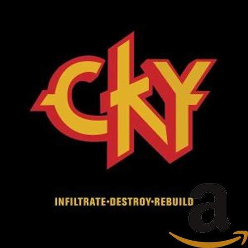 CKy - Infiltrate, Destroy, Rebuild - Zortam Music