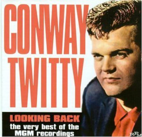 CONWAY TWITTY - Looking Back: the Very Best of the MGM Recordings - Zortam Music