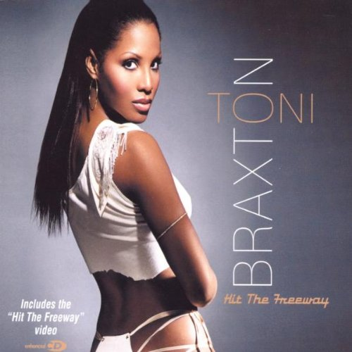 Toni Braxton - Hit The Freeway - Zortam Music