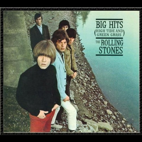 The Rolling Stones - Big Hits (High Tide And Green Grass) - Zortam Music