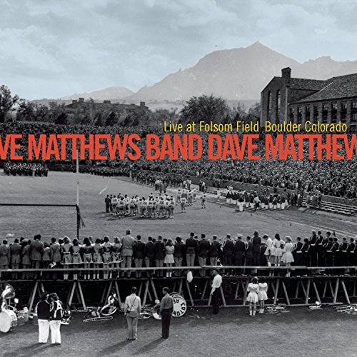 Dave Matthews Band - Live at Folsom Field - Zortam Music