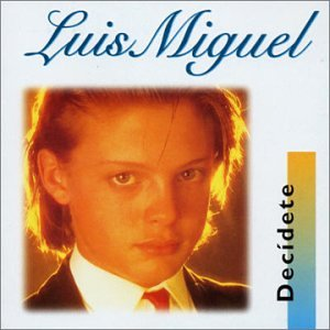 Luis Miguel - Decidete - Zortam Music