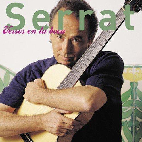 Joan Manuel Serrat - Versos en la boca - Zortam Music