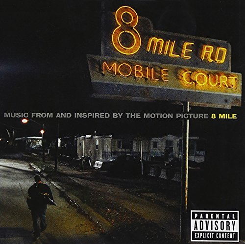 Eminem - 8- MIle Soundtrack - Zortam Music