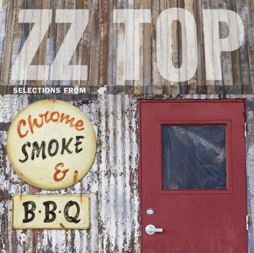 Zz Top - Chrome, Smoke & BBQ (Disc 4) - Zortam Music