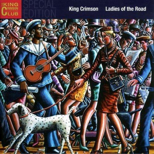 King Crimson - Ladies Of The Road - Zortam Music