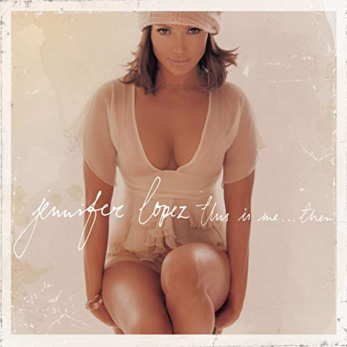Jennifer Lopez - This Is Me Then... - Zortam Music