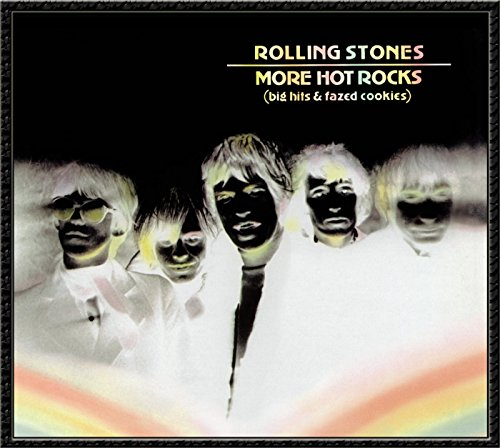 The Rolling Stones - More Hot Rocks (Big Hits & Fazed Cookies) - Zortam Music