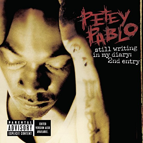 Petey Pablo - Still Writing in My Diary: 2nd Entry [Clean] - Zortam Music