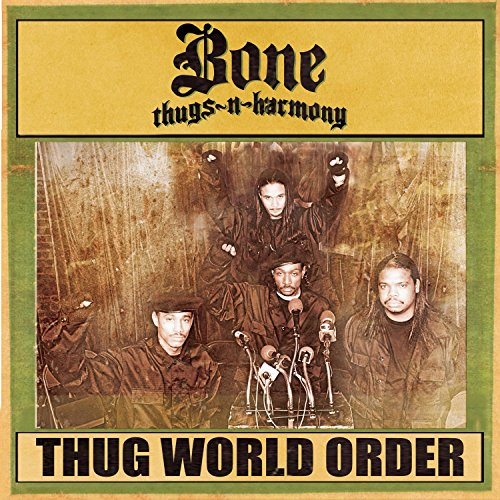 Bone Thugs-N-Harmony - Thug World Order (Retail) - Zortam Music