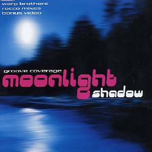 Groove Coverage - Moonlight Shadow - Zortam Music