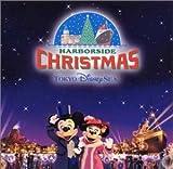 東京ディズニーシー ハーバーサイド クリスマス2002 (CCCD)