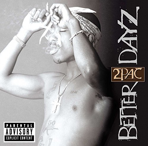 2pac - Better Dayz (Edited Version) (Disc 1) - Zortam Music