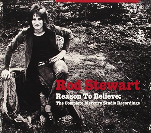 Rod Stewart - Reason to Believe: the Complete Mercury Studio Recordings - Zortam Music