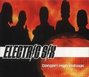 Electric Six - Danger! High Voltage (Australi - Zortam Music