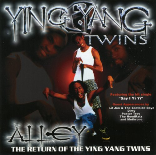 Ying Yang Twins - Alley - Zortam Music