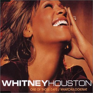 Whitney Houston - One Of Those Days (Remix CDS) - Zortam Music
