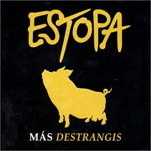 Estopa - Mas Destrangis - Zortam Music